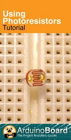 photoresistor tutorial 63 best images about electronica dise 241 o circuitos protoboard on solar lanterns