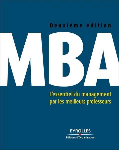 Mba L by Mba L Essentiel Du Management Par Les Meilleurs Professeurs
