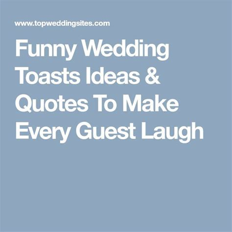 Best 25  Wedding toast quotes ideas on Pinterest   Wedding