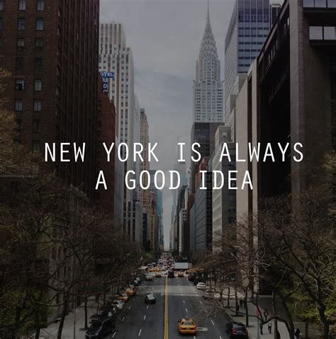 new york quotes six iconic nyc quotes to validate your college experience