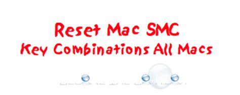 reset nvram on mac with windows keyboard easy reset mac smc key combinations all macs