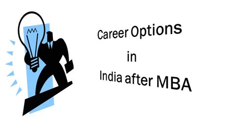 Mba Options by Career Options In India After Mba Dishagyan