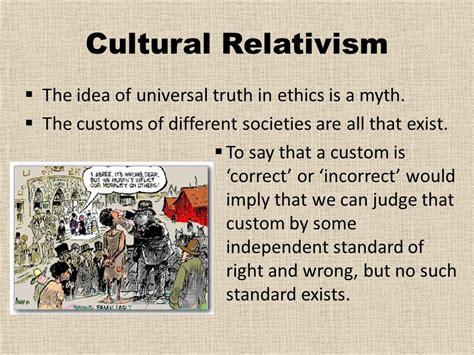 rachels the challenge of cultural relativism the challenge of cultural relativism ppt