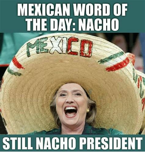 Mexicans Memes - 25 best memes about mexican word of the day mexican