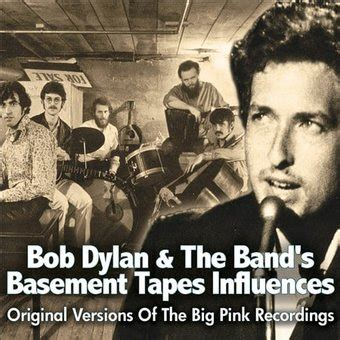 bob dylan and the band bob dylan the band s basement