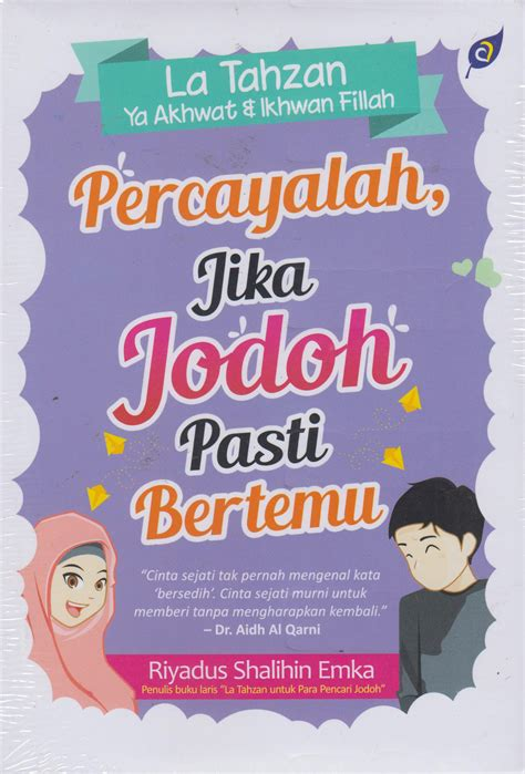 Novel Ebook Jodoh Akan Bertemu Dwitasari buku percayalah jika jodoh pasti bertemu la tahzan ya a penulis penerbit solusi mizanstore