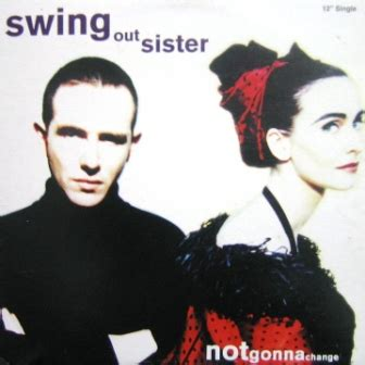 swing out sister 1 swing out sister not gonna change colourss