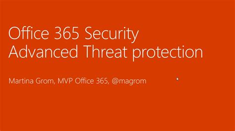 Office 365 Advanced Threat Protection Office 365 Advanced Threat Protection Office 365 News