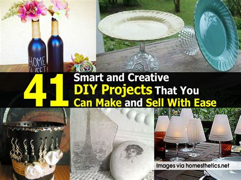 diy projects that sell 41 smart and creative diy projects that you can make and