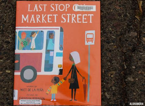 last stop on market alohamora open a book last stop on market street gets 4 5 stars newbery medal winner