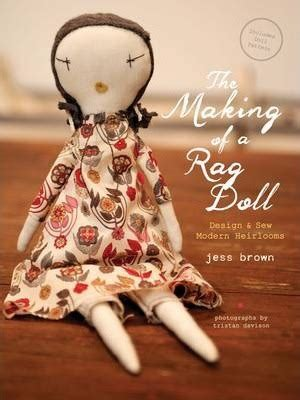 how to make a mexican rag doll the of a rag doll jess brown 9781452119519