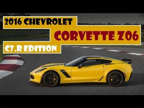 2016 chevrolet corvette z06 c7.r edition, limited to just