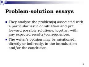 A Problem Solution Essay by The Problem Solution Essay