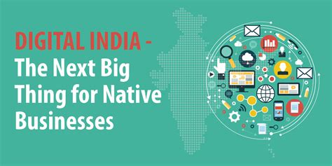 india digital digital india the next big thing for businesses enterprise bytes