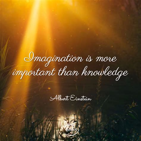 quotes about imagination 27 mind blowing collection of imagination quotes and