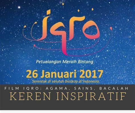 film islami indonesia 2017 film iqro agama sains dan bacalah film anak islami