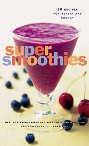 smoothies recipe book 50 great vegetables and fruits smoothie recipes for weight loss detox anti aging and healthier you healthy food books the ultimate non dairy fruit smoothies method