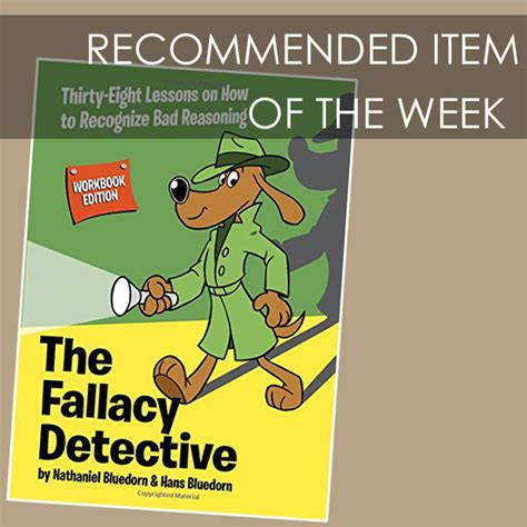 the fallacious book of fables learn logic through tales books recommended item of the week the fallacy detective
