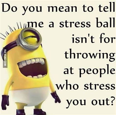 Funny Stress Memes - minions stressed quotes quotesgram