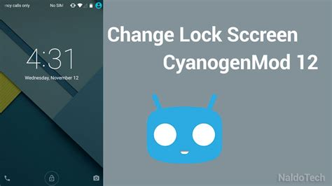 how to change lock screen android how to change cyanogenmod 12 lock screen wallpaper set new one naldotech