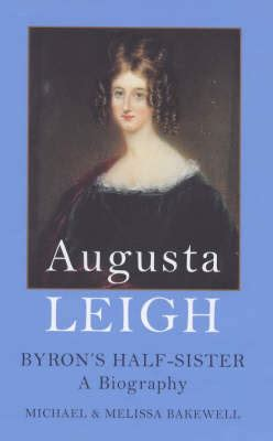 byron biography ebook augusta leigh byron s half sister a biography by