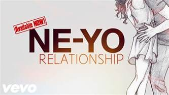 Yo Song by Ne Yo Relationship New Song 2017