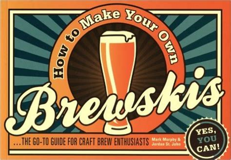 project brewing an enthusiast s guide to brewing books st s wort
