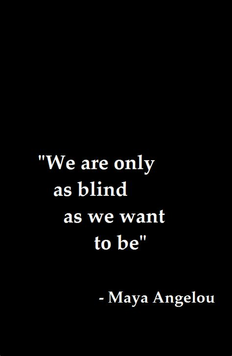 Quotes About Is Blind the blind to quotes quotesgram