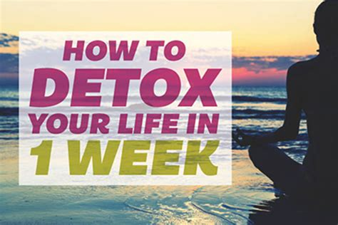 How To Detox In A Week by How To Detox Your In A Week Infographic Talented