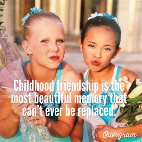childhood friend childhood friendship quotes and sayings quotesgram
