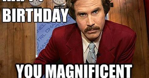 Birthday Bitch Meme - birthday memes funny happy birthday memes anchorman 8