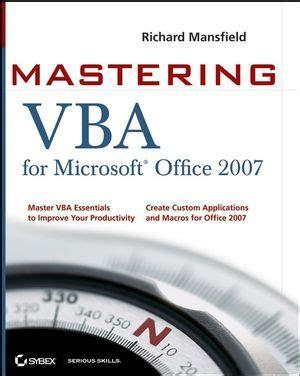 Cd Master Microsoft Office sybex mastering vba for microsoft office 2007 richard mansfield