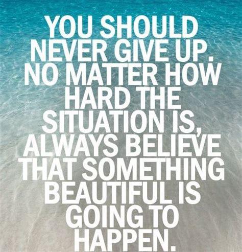 never give up quotes never give up quotes gallery wallpapersin4k net