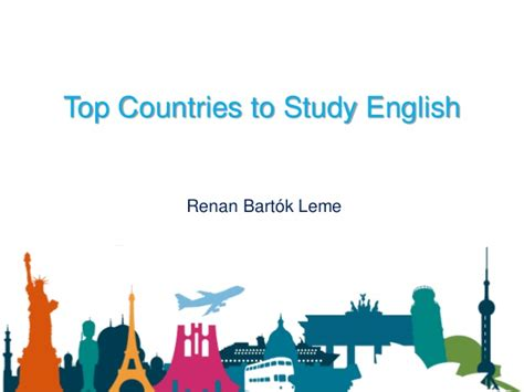 the best way for the studying of english language top countries to study english