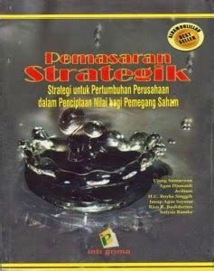 Buku Manajemen Stratejik Berbasis Nilai Value Based Strategic Manageme kuliah perdana manajemen pemasaran marketing management haryo t bintoro