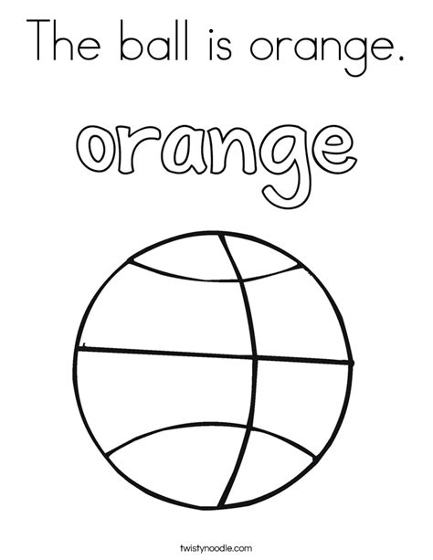 coloring pages color orange the ball is orange coloring page twisty noodle