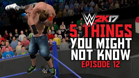 0 12 1 Things You Might Not Know Mcpe Things You - wwe 2k17 5 things you might not know 12 how to do the