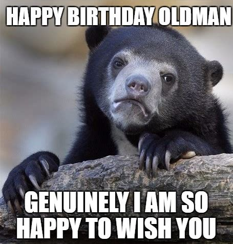 happy birthday old man funny memes wishes happy wishes