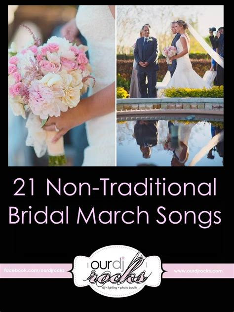21 non traditional bridal march songs unique wedding unique bridal march unique walking