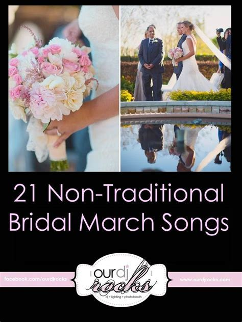 21 Non Traditional Bridal March Songs, Unique Wedding