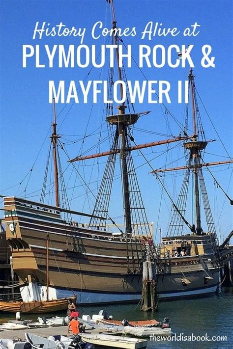 plymouth rock boston history comes alive at plymouth rock and the mayflower ii