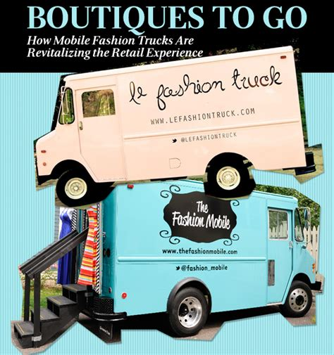 Mobile Fashion Trucks Revitalizing The Retail Experience Obsessed Magazine Fashion Truck Business Plan Template