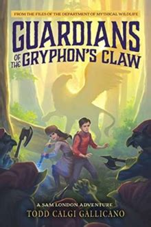 the s claw a dorey mystery books guardians of the gryphon s claw bookbuzz