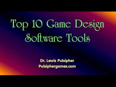 game design youtube 10 top software tools for game design youtube