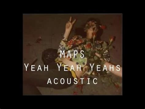 maps yeah yeah yeahs acoustic lesson youtube