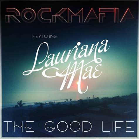 download good life kanye mp3 rock mafia ft lauriana mae the good life tinacast music