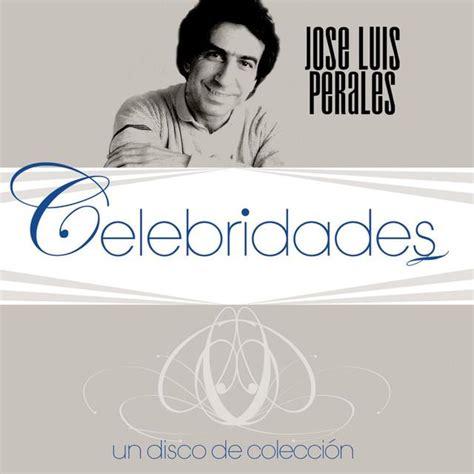 Buena M 250 Sica Artistas V 237 Deos Noticias Discos Conciertos Musica De Baladas De Oro Mocedades Gratis Celebridades M 250 Sica De Jose Luis Perales