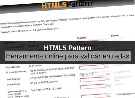 html5 pattern validation for password html5 pattern herramienta online para validar entradas