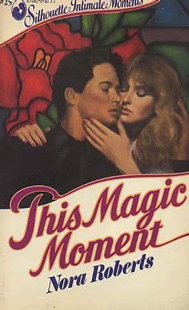 eli s magic moment books this magic moment language of 24 by nora