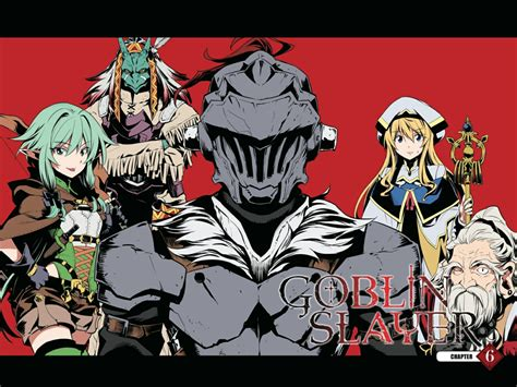 goblin slayer vol 1 goblin slayer goblin slayer chapter 6 review the world of nardio
